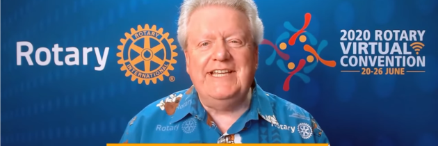 LA CONVENTION VIRTUELLE DU ROTARY INTERNATIONAL EN 2020